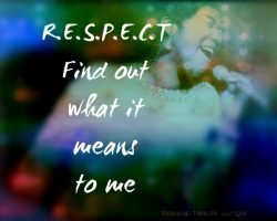 When families ask for RESPECT, what do they mean?