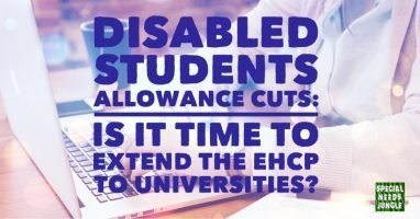 Disabled Students Allowance cuts: Is it time to extend the EHCP to universities?