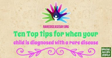 Ten Top tips for when your child is diagnosed with a rare disease