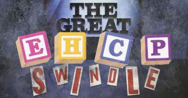 The Great EHCP Swindle
