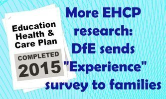 "More EHCP research: DfE sends ""Experience"" survey to families"