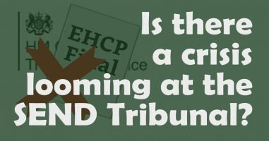 Is there a crisis looming at the SEND Tribunal?