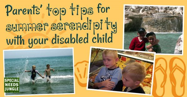 Parents top tips for summer serendipity with your disabled child