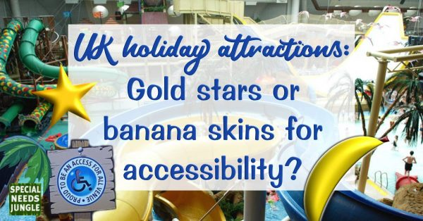 UK holiday attractions: Gold stars or banana skins for accessibility?