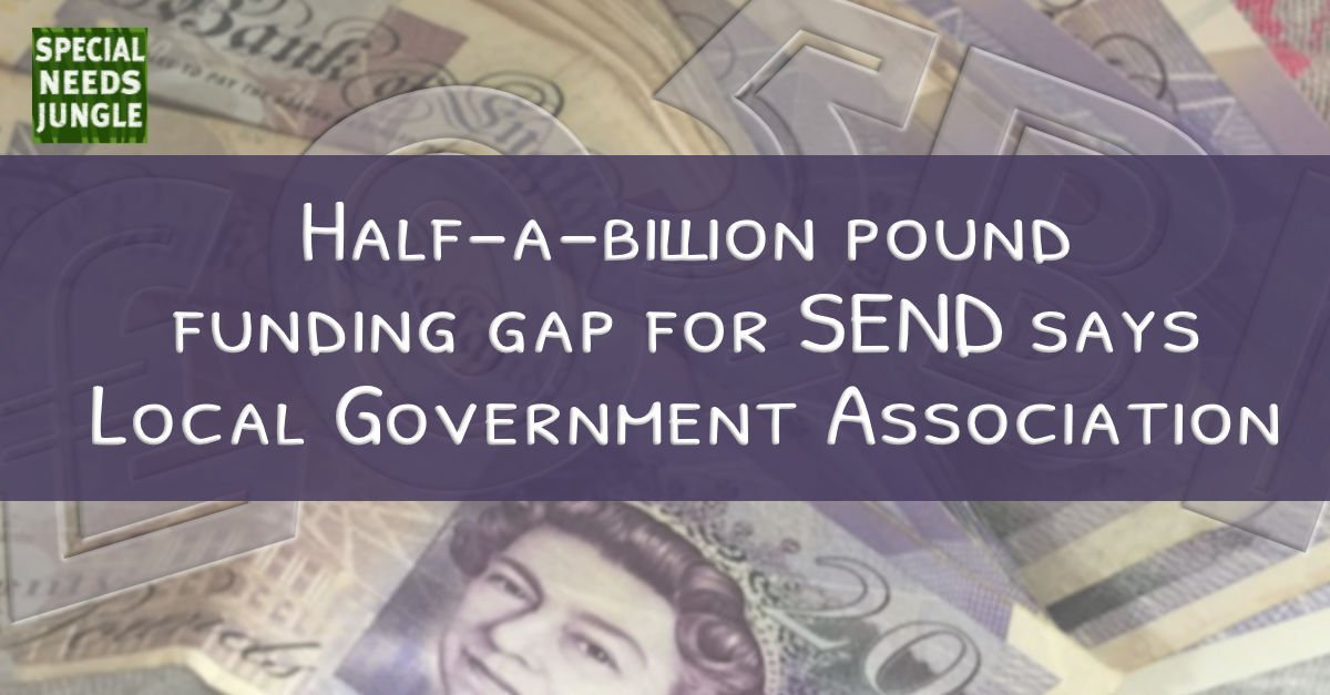 Half-a-billion pound funding gap for SEND says Local Government Association
